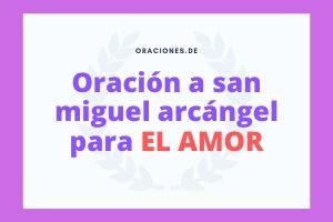 Oración-a-san-miguel-arcángel-para-el-amor